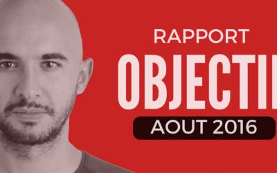 Rapport d'objectif – Aout 2016