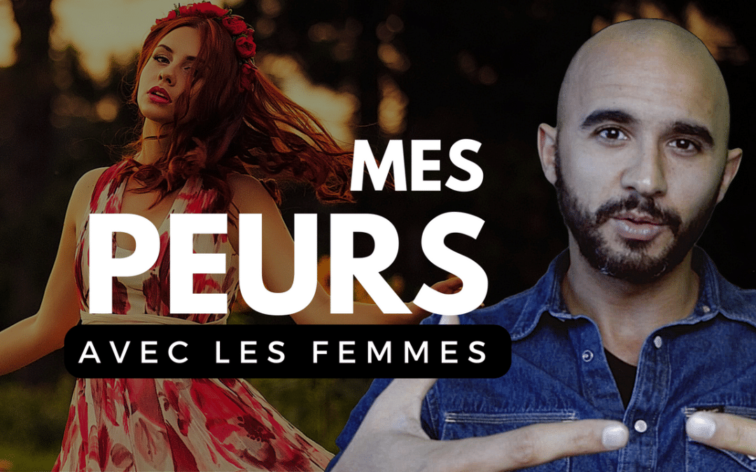 MES PEURS AVEC LES FEMMES – Documentaire