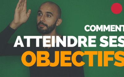 Comment atteindre ses objectifs – Documentaire