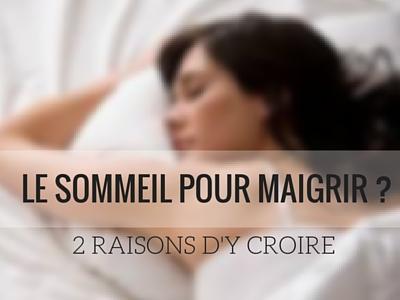 Maigrir grâce au sommeil : 2 raisons d'y croire !