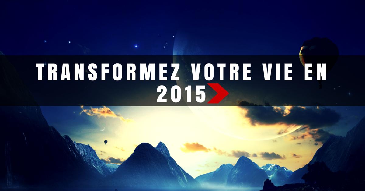 Faire de 2015 votre meilleure année