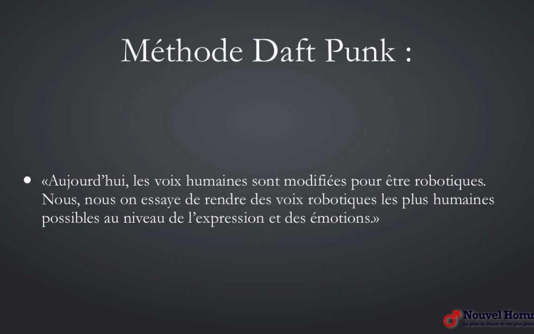 Devenir meilleur que les autres : méthode Daft Punk