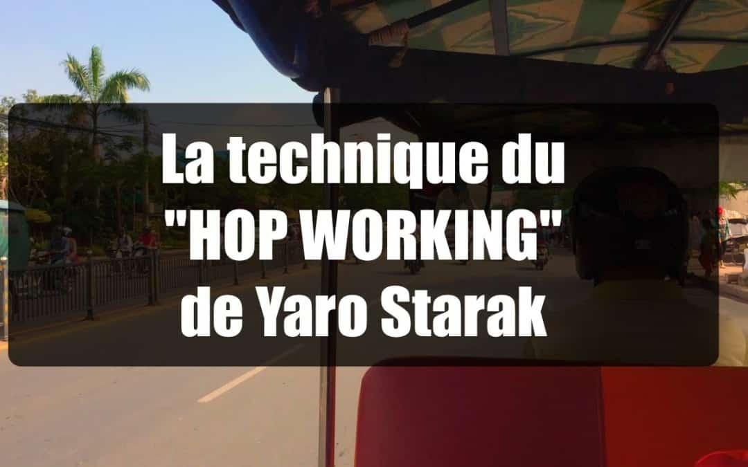 Méthode du Hop Working de Yaro Stark